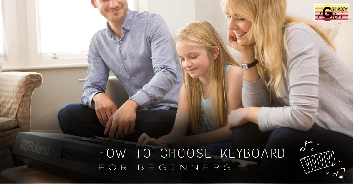 How to choose your first keyboard